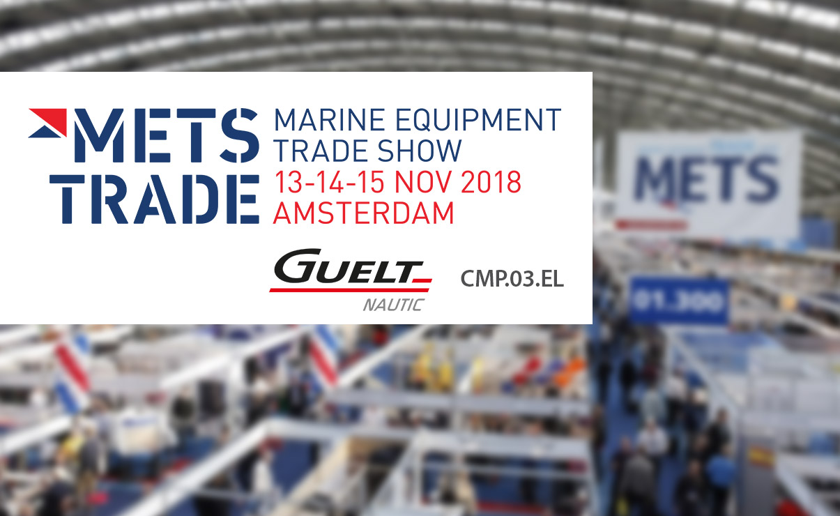 Let's meet Guelt Nautic at METSTRADE Show 2018 - Booth CMP.03.EL
