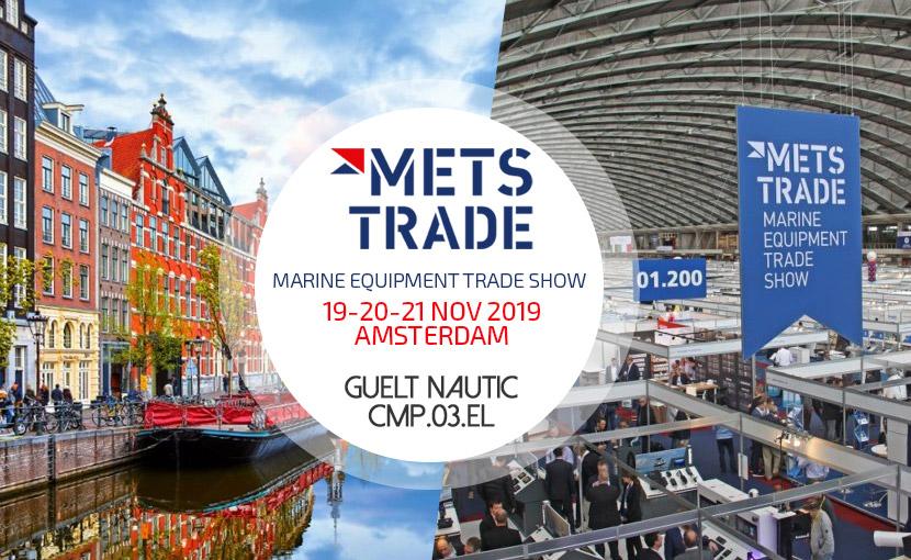 Guelt Nautic vous accueille du 21 au 23 novembre 2019 sur le METS TRADE SHOW à Amsterdam - stand CMP.03.EL